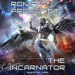 The Incarnator by  Roman Prokofiev audiobook