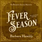 Fever Season by  Barbara Hambly audiobook