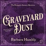 Graveyard Dust by  Barbara Hambly audiobook