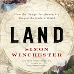 Land by  Simon Winchester audiobook