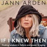If I Knew Then by  Jann Arden audiobook