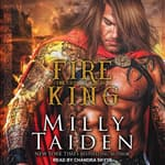 Fire King by  Milly Taiden audiobook