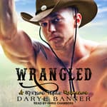 Wrangled by  Daryl Banner audiobook