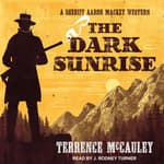 The Dark Sunrise by  Terrence McCauley audiobook