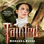 Tainted by  Morgan L. Busse audiobook