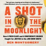 A Shot in the Moonlight by  Ben Montgomery audiobook