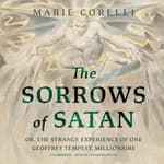 The Sorrows of Satan by  Marie Corelli audiobook