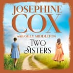 Two Sisters by  Josephine Cox audiobook