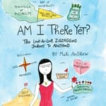 Am I There Yet? by  Mari Andrew audiobook