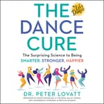 The Dance Cure by  Peter Lovatt audiobook