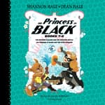 The Princess in Black, Books 7-8 by  Shannon Hale audiobook