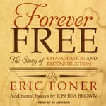 Forever Free by  Eric Foner audiobook