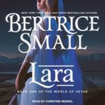 Lara by  Bertrice Small audiobook