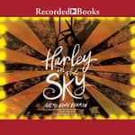 Harley in the Sky by  Akemi Dawn Bowman audiobook