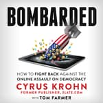 Bombarded by  Cyrus Krohn audiobook