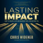 Lasting Impact by  Chris Widener audiobook