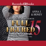 Carl Weber Presents: Full Figured 15 by  Anna J. audiobook