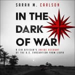 In the Dark of War by  Sarah Carlson audiobook