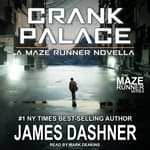 Crank Palace by  James Dashner audiobook