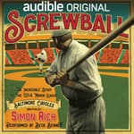 Screwball by  Simon Rich audiobook