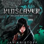 Kinslayer by  Jay Kristoff audiobook