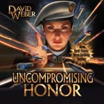 Uncompromising Honor by  David Weber audiobook