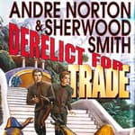 Derelict for Trade by  Andre Norton audiobook