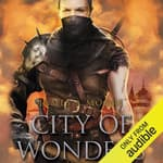City of Wonders by  James A. Moore audiobook