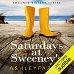 Saturdays at Sweeney's by  Ashley Farley audiobook