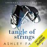 Tangle of Strings by  Ashley Farley audiobook