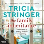 The Family Inheritance by  Tricia Stringer audiobook