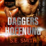 Daggers Hoffnung by  S.E. Smith audiobook