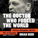 The Doctor Who Fooled the World by  Brian Deer audiobook