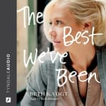 The Best We've Been by  Beth K. Vogt audiobook