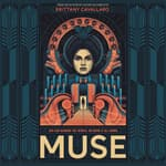 Muse by  Brittany Cavallaro audiobook