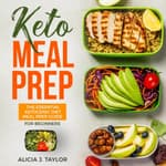 Keto Meal Prep by  Alicia J. Taylor audiobook
