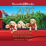 Holding Out for Christmas by  Janet Dailey audiobook
