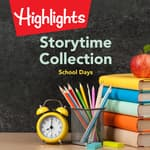 Storytime Collection: School Days by  Valerie Houston audiobook