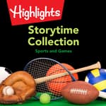 Storytime Collection: Sports and Games by  Valerie Houston audiobook