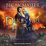 Dukes Are Forever by  Bec McMaster audiobook