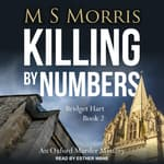 Killing by Numbers by  M S Morris audiobook