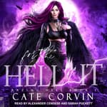 For the Hell of It by  Cate Corvin audiobook