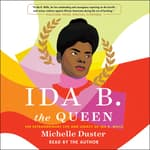Ida B. the Queen by  Michelle Duster audiobook