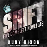 Shift by  Ruby Dixon audiobook