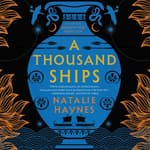 A Thousand Ships by  Natalie Haynes audiobook