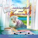 Crosswords and Chamomile by  Elizabeth Adams audiobook