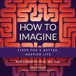 How to Imagine by  Kfir Luzzatto audiobook
