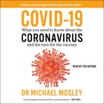 COVID-19 by  Dr. Michael Mosley audiobook