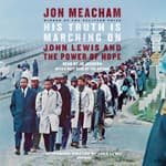 His Truth Is Marching On by  Jon Meacham audiobook