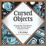 Cursed Objects by  J.W. Ocker audiobook